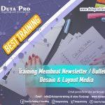 Training Membuat Newsletter Bulletin - Desain & Layout Media Best Training Informasi Pelatihan Duta Pro Training Consulting di Jakarta Bandung Jogja Bali Surabaya Lombok