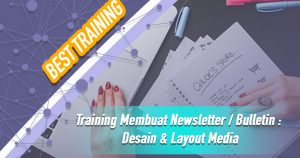 Training Membuat Newsletter / Bulletin : Desain & Layout Media
