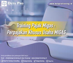 Training Pajak Migas - Perpajakan Khusus Usaha MIGAS Image Training Duta Pro Training Jakarta Bandung Jogja Bali Surabaya Lombok