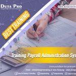 Training Payroll Administration System Best Training Informasi Pelatihan Duta Pro Training Consulting di Jakarta Bandung Jogja Bali Surabaya Lombok