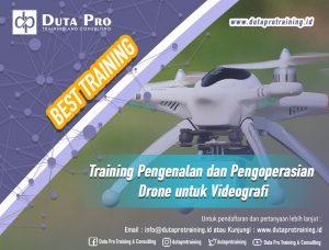 Training Pengenalan dan Pengoperasian Drone untuk Videografi Best Training Informasi Pelatihan Duta Pro Training Consulting di Jakarta Bandung Jogja Bali Surabaya Lombok