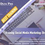 Training Social Media Marketing Strategy Best Training Informasi Pelatihan Duta Pro Training Consulting di Jakarta Bandung Jogja Bali Surabaya Lombok