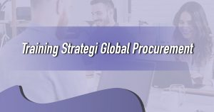 Training Strategi Global Procurement