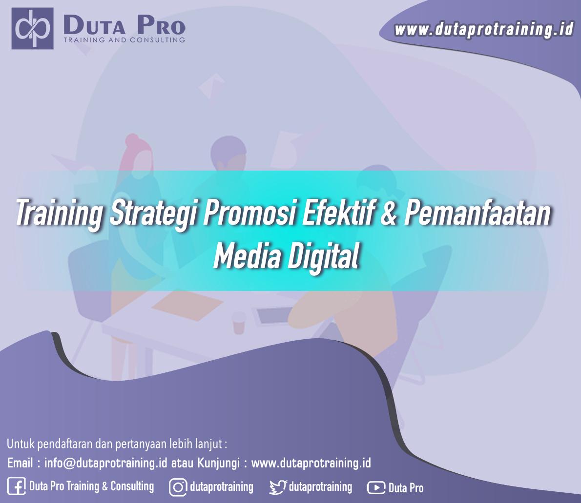 Training Strategi Promosi Efektif & Pemanfaatan Media Digital