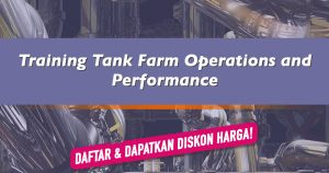 Training Tank Farm Operations and Performance