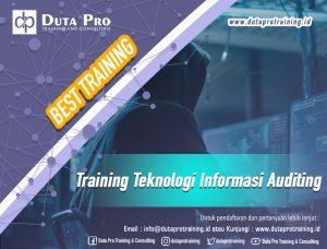 Training Teknologi Informasi Auditing Best Training Informasi Pelatihan Duta Pro Training Consulting di Jakarta Bandung Jogja Bali Surabaya Lombok