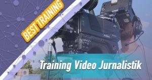 Training Video Jurnalistik