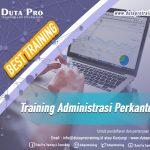 Training Administrasi Perkantoran Best Training Informasi Pelatihan Duta Pro Training Consulting di Jakarta Bandung Jogja Bali Surabaya Lombok