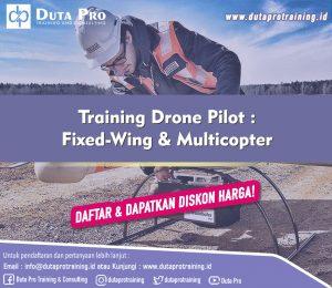 Training Drone Pilot - Fixed-Wing & Multicopter DISKON HARGA Duta Pro Training Jakarta Bandung Jogja Bali Surabaya Lombok