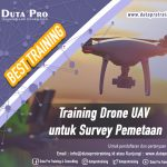 Training Drone UAV untuk Survey Pemetaan Best Training Informasi Pelatihan Duta Pro Training Consulting di Jakarta Bandung Jogja Bali Surabaya Lombok