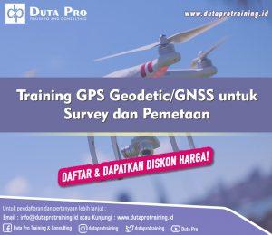 Training GPS Geodetic:GNSS untuk Survey dan Pemetaan DISKON HARGA Duta Pro Training Jakarta Bandung Jogja Bali Surabaya Lombok
