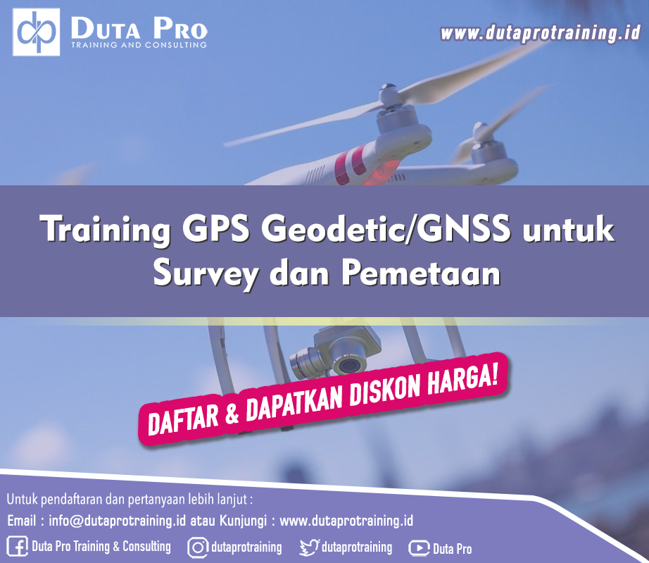 Training GPS Geodetic/GNSS untuk Survey dan Pemetaan