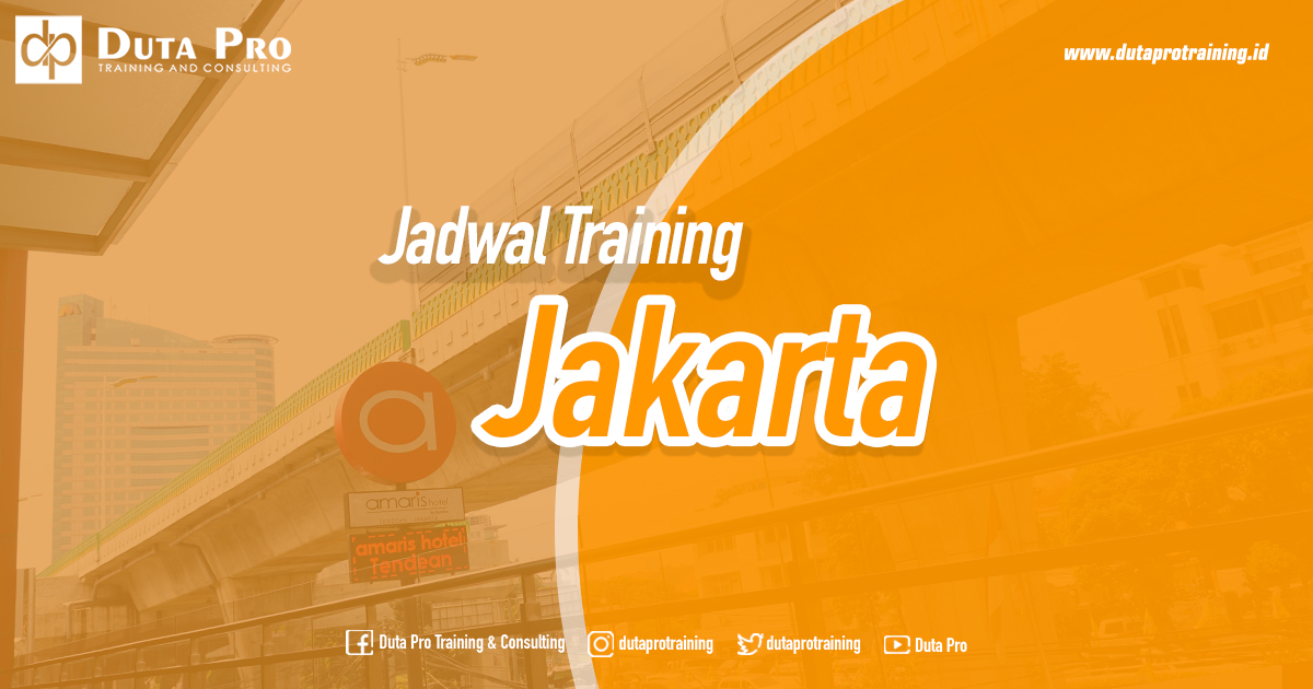 Jadwal Training Jakarta Public Training In House Private Pelatihan SDM Informasi Training Duta Pro Consulting