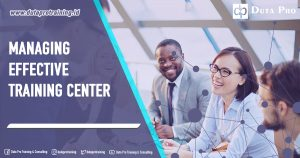 Managing Effective Training Center
