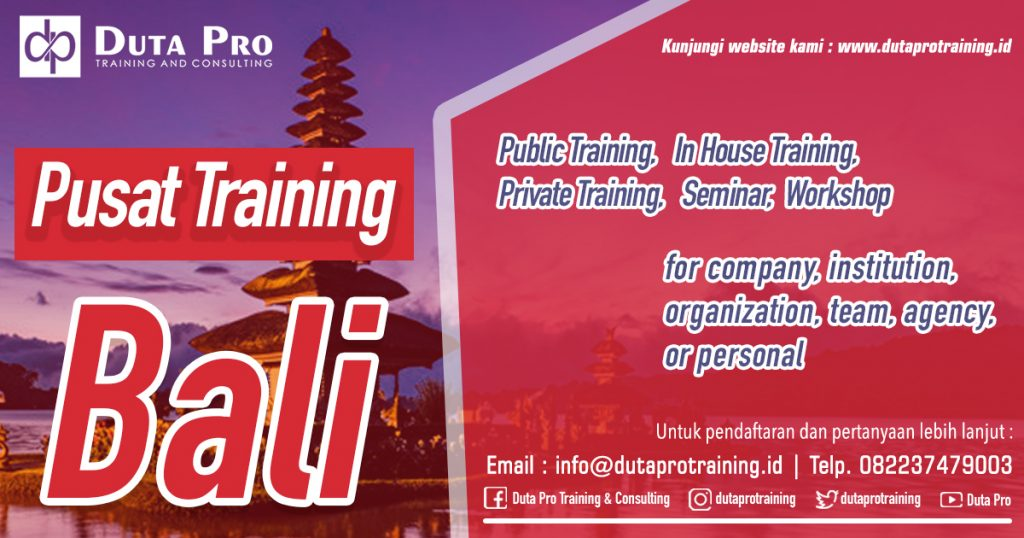 Pusat Training Bali Public Training In House Private Pelatihan SDM Informasi Training Duta Pro Consulting