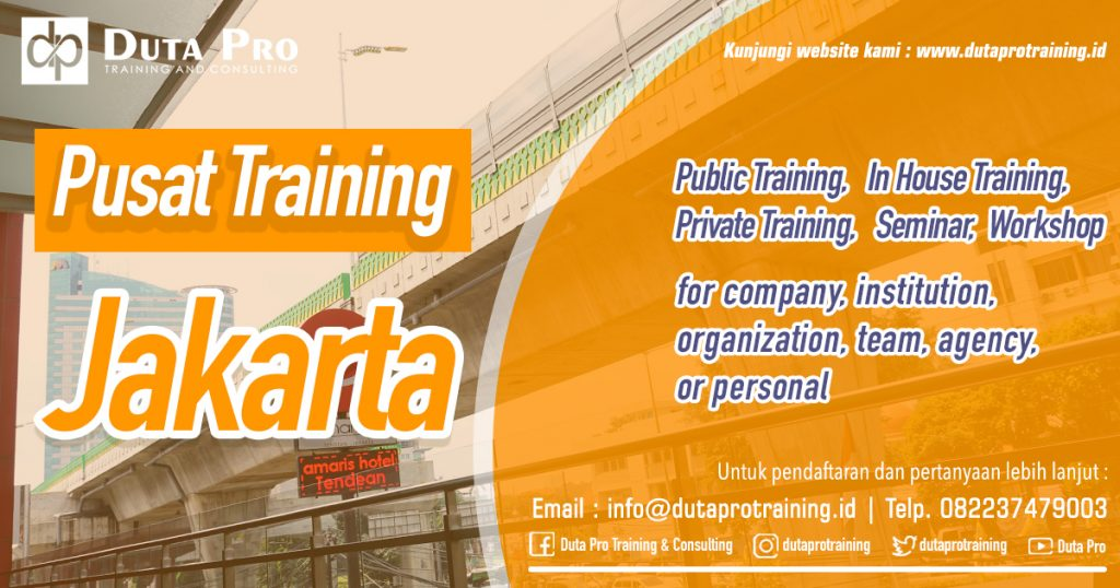 Pusat Training Jakarta Public Training In House Private Pelatihan SDM Informasi Training Duta Pro Consulting