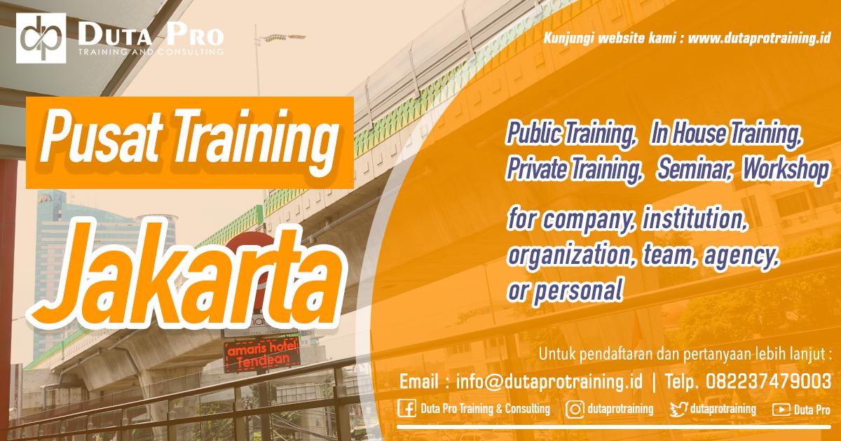 Pusat Training Jakarta Public Training In House Private Pelatihan SDM Informasi Training Duta Pro Consulting