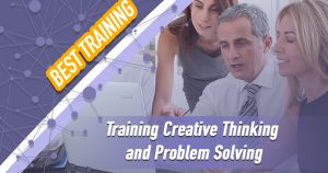 Training Creative Thinking and Problem Solving