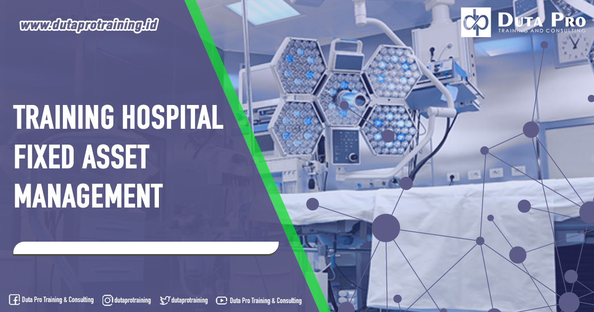 Training Hospital Fixed Asset Management