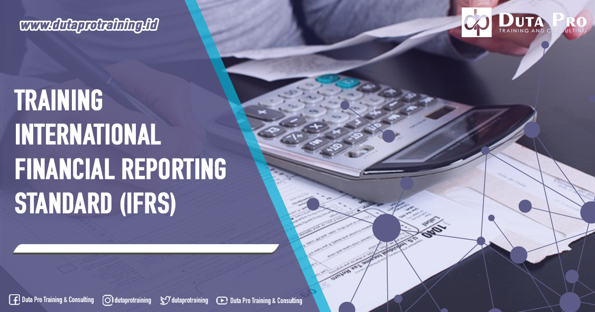 Training International Financial Reporting Standard (IFRS)