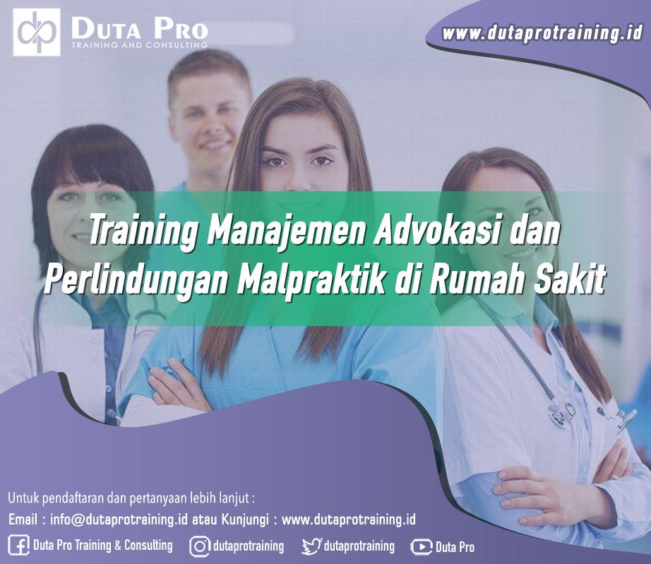 Training Manajemen Advokasi dan Perlindungan Malpraktik di Rumah Sakit