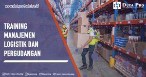 Training Manajemen Logistik dan Pergudangan