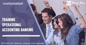 Training Operasional Accounting Banking