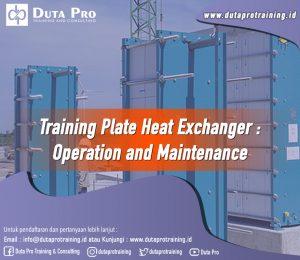 Training Plate Heat Exchanger – Operation and Maintenance Image Training Duta Pro Training Jakarta Bandung Jogja Bali Surabaya Lombok