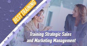 Training Strategic Sales and Marketing Management