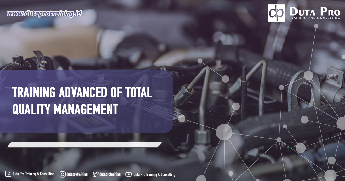 Training Advanced of Total Quality Management