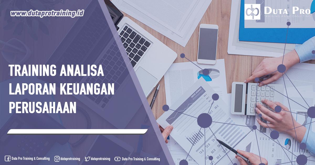 Training Analisa Laporan Keuangan Perusahaan
