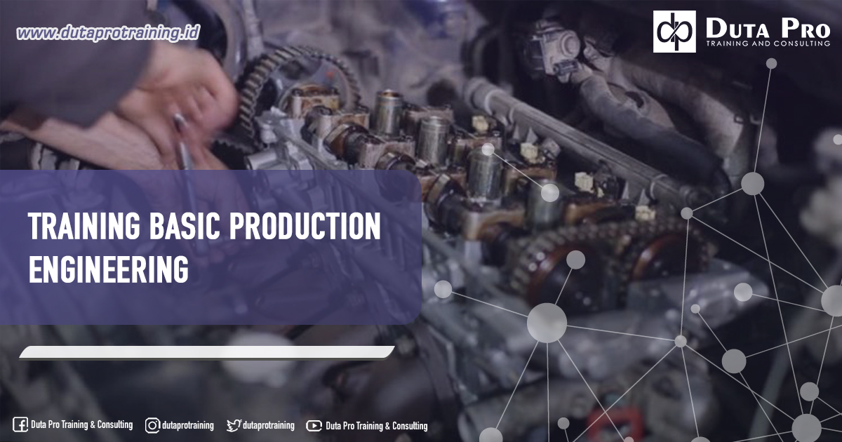 Training Basic Production Engineering