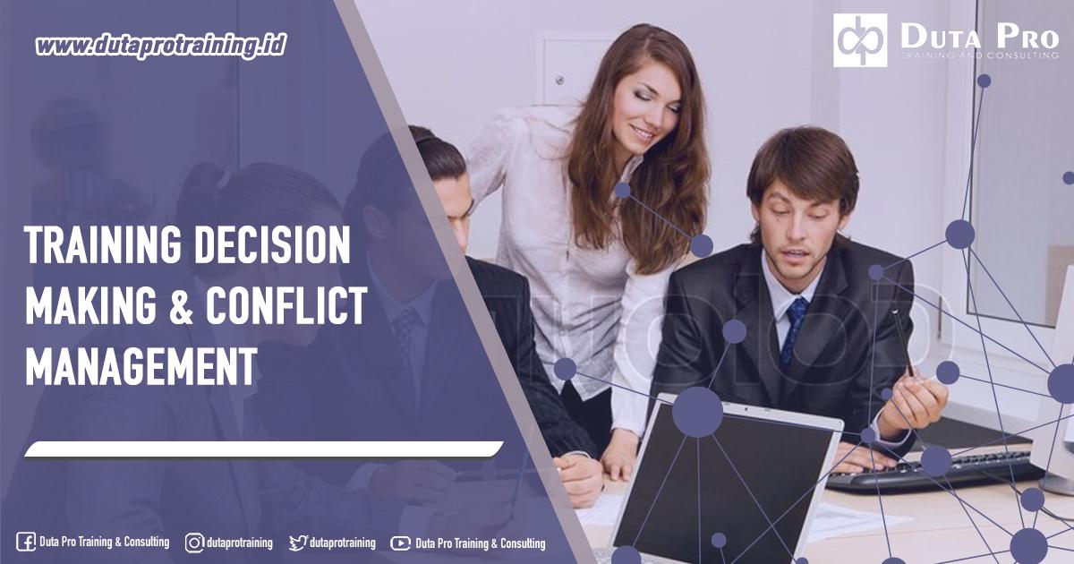 Training Decision Making & Conflict Management