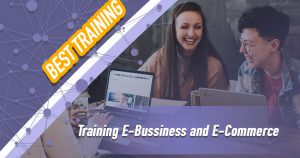 Training E-Bussiness and E-Commerce