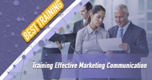 Training Effective Marketing Communication