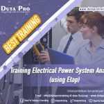 Training Electrical Power System Analysis using Etap Best Training Informasi Pelatihan Duta Pro Training Consulting di Jakarta Bandung Jogja Bali Surabaya Lombok