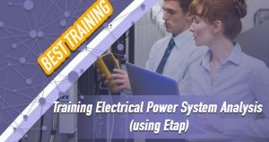 Training Electrical Power System Analysis using Etap