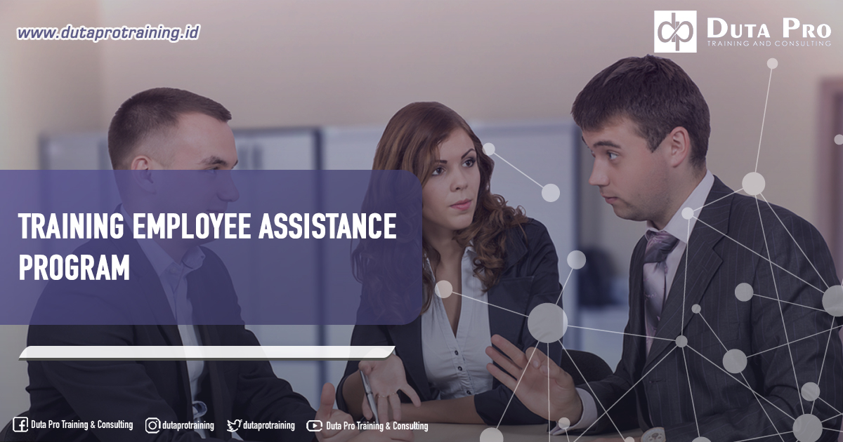 Training Employee Assistance Program