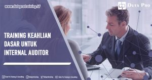 Training Keahlian Dasar untuk Internal Auditor