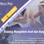 Training Manajemen Aset dan Bangunan Best Training Informasi Pelatihan Duta Pro Training Consulting di Jakarta Bandung Jogja Bali Surabaya Lombok