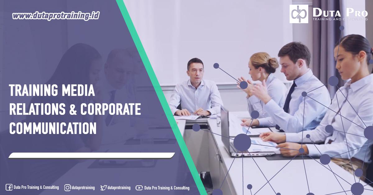 Training Media Relations & Corporate Communication