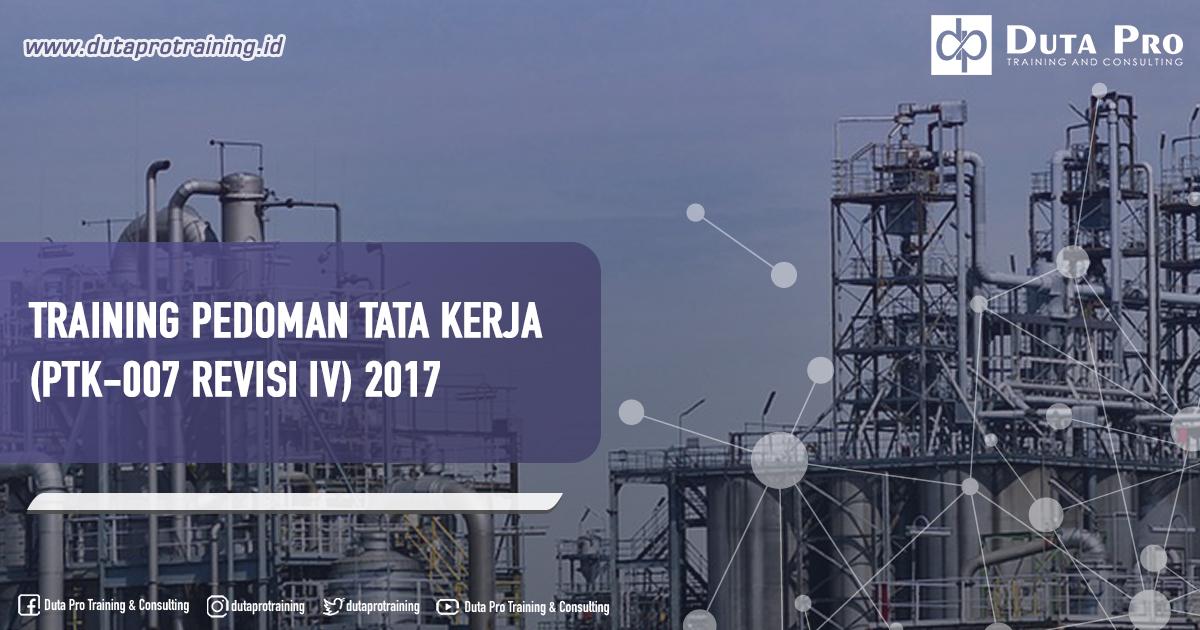 Training Pedoman Tata Kerja (PTK-007 REVISI IV) 2017