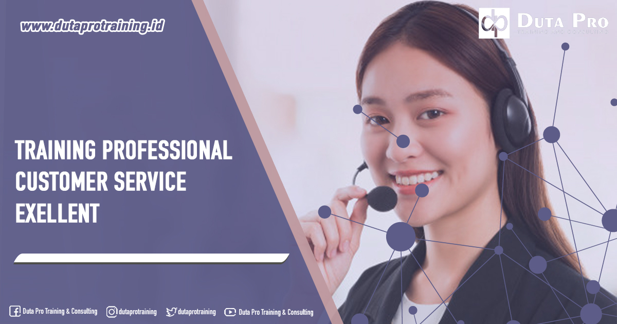 Training Professional Customer Service Excellent