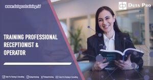 Training Professional Receptionist & Operator