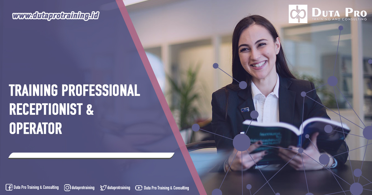 Training Professional Receptionist & Operator