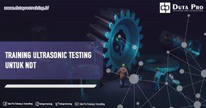Training Ultrasonic Testing untuk NDT