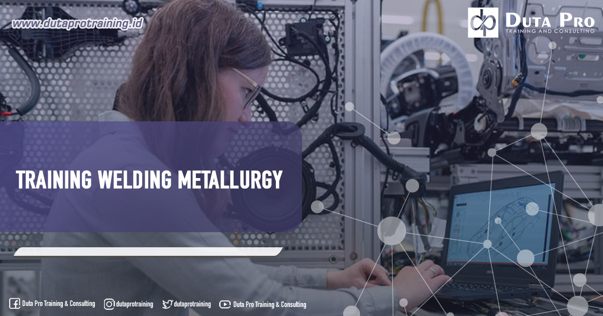 Training Welding Metallurgy