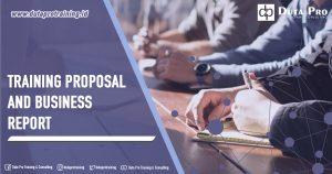 Training Proposal and Business Report Pusat Informasi Pelatihan di Jakarta, Bandung, Jogja, Surabaya, Bali, Lombok, Kalimantan Duta Pro Training Consulting