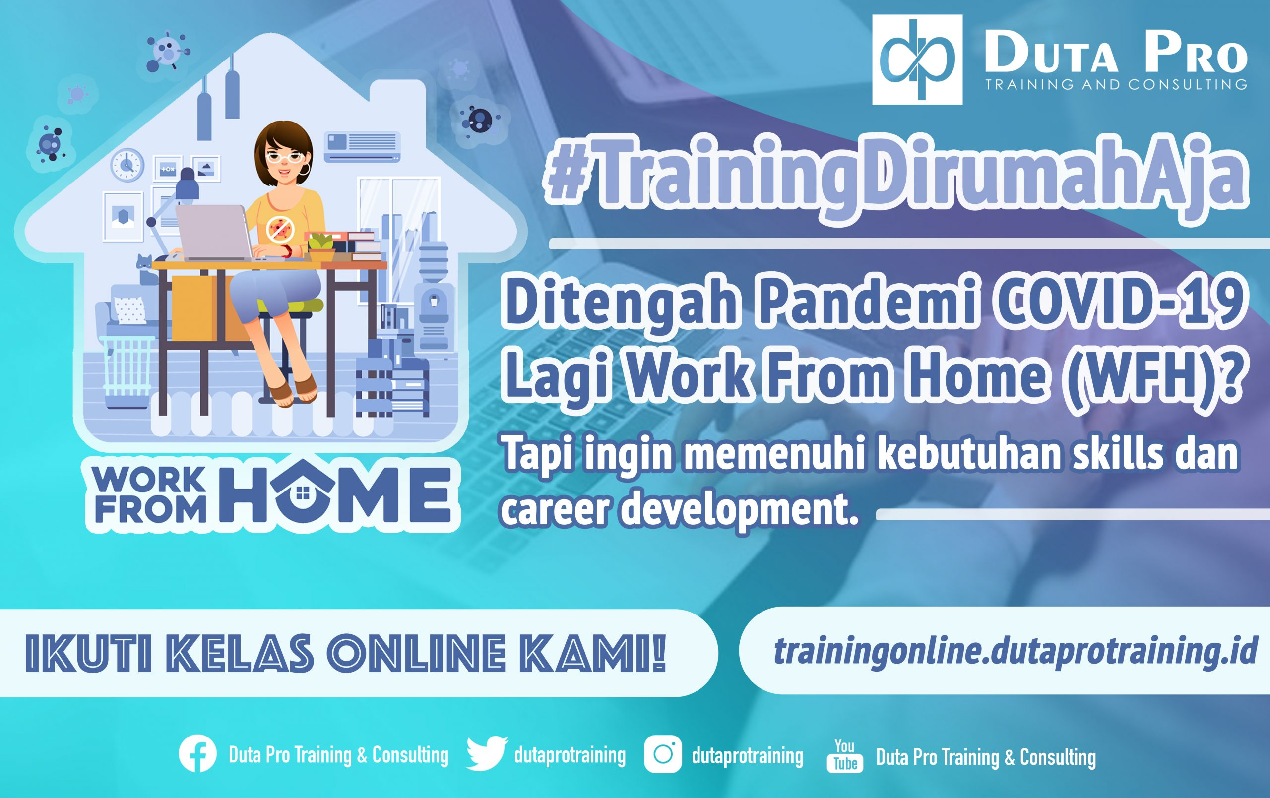 #TrainingDirumahAja dutaprotraining corona virus covid 19 training info kelas online