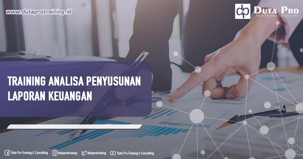 Training Analisa Penyusunan Laporan Keuangan